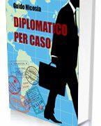 Diplomatico per caso