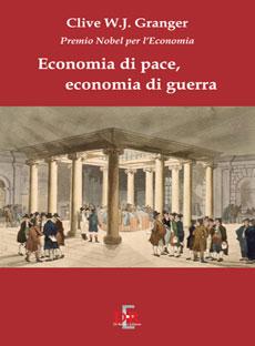Economia di pace, economia di guerra